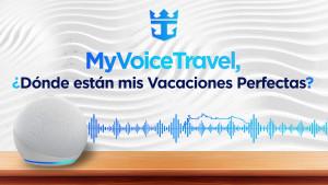 Royal Caribbean utilizará la tecnología de voz de MyVoiceTravel